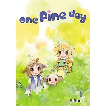 One Fine Day - v. 1 von Sirial - 9780759530560 Buch