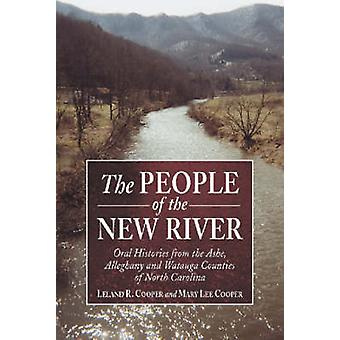 The People of the New River - Oral Histories from the Ashe - Alleghany