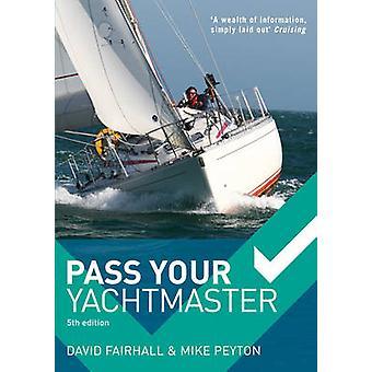 Pass van Your Yachtmaster (5e herziene editie) door David Fairhall - Mike