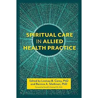 Åndelig omsorg for allierede sundhed praksis - en Person-centreret tilgang