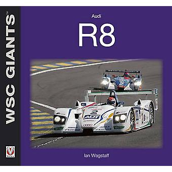 Audi R8 par Ian Wagstaff - livre 9781845843274