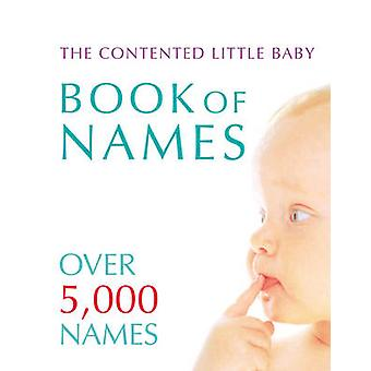 Contented Little Baby Book of Names by Gillian Delaforce - 9780091894