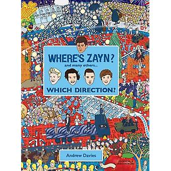 Where's Zayn? - Which Direction? by Andrew Davies - 9781742577937 Book