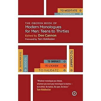 O livro de Oberon de monólogos modernos para homens - adolescentes a trinta anos por De