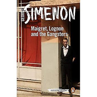 Maigret, Lognon und die Gangster: Inspector Maigret #39