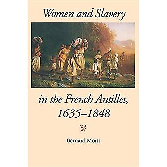 Women and Slavery in the French Antilles, 1635-1848 (Blacks in the Diaspora)