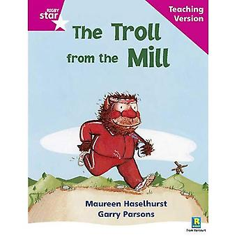 The Troll from the Mill: Phonic Opportunity Pink Level (Rigby Star Guided)