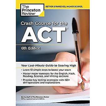 Crash-Kurs für den Akt: Ihr Last-Minute-Leitfaden für erzielte hohe (Test Hochschulvorbereitung)