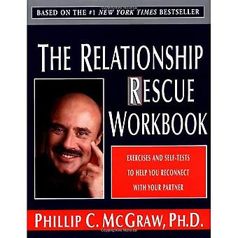 Relationship Rescue Workbook, The: Exercises and Self-Tests to Help You Reconnect with Your Partner