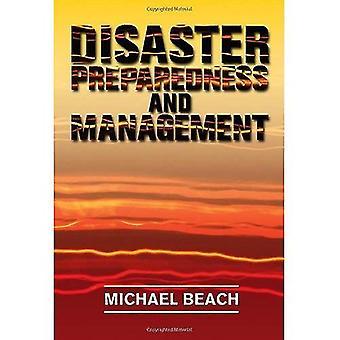 Disaster Preparedness and Management