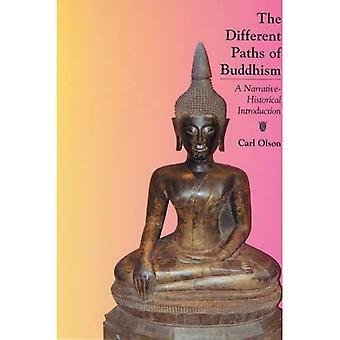 De forskellige stier af buddhismen: en fortælling-historisk Introduktion