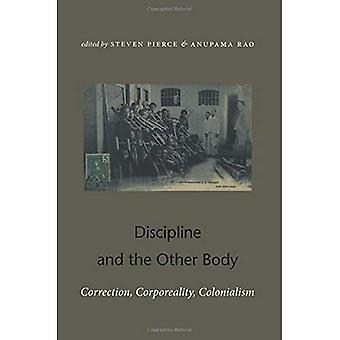Discipline en het andere lichaam: correctie, lichamelijkheid, kolonialisme