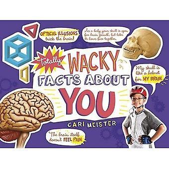 Całkowicie głupi fakty o Tobie! (Umysł giętarki)