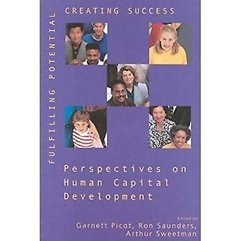Potentiel, créant des succès: Perspectives sur le développement du Capital humain