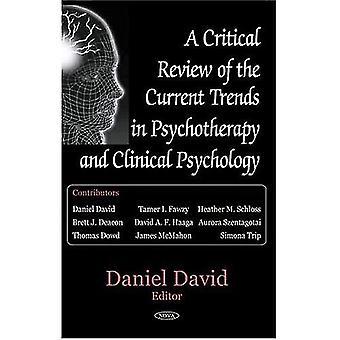 Een kritische evaluatie van de huidige Trends in psychotherapie en klinische psychologie