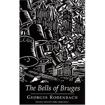 The Bells of Bruges: (Le Carillonneur) (Dedalus European Classics)