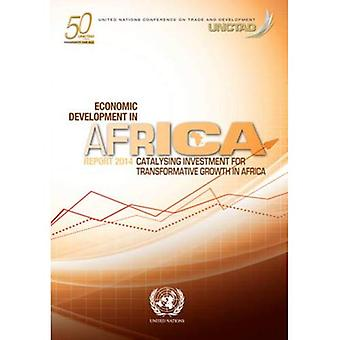 Economic Development in Africa Report 2014: Catalysing Investment for Transformative Growth in Africa