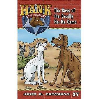 The Case of the Deadly Ha-Ha Game (Hank the Cowdog