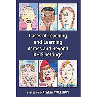 Tilfeller av undervisning og læring over og utover K-12 innstillinger