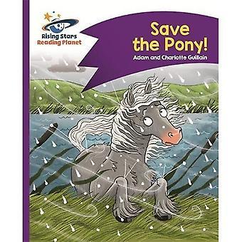 Lezing de planeet - opslaan de Pony! -Paars: Komeet Street Kids (Rising Stars planeet lezen)