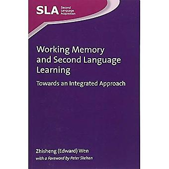 Working Memory and Second Language Learning: Towards an Integrated Approach (Second Language Acquisition)