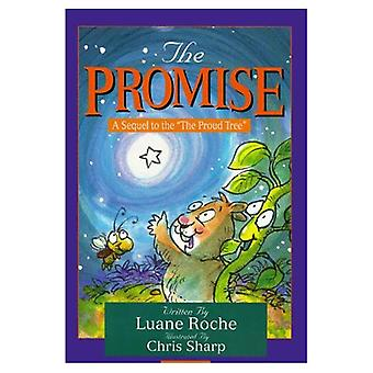 The Promise: The Sequel to the Proud Tree