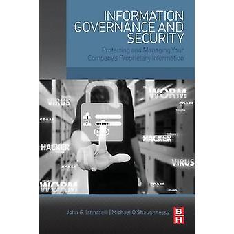 Controle de informações e de segurança a proteger e gerenciar suas informações proprietárias da empresa S por Iannarelli & John G.