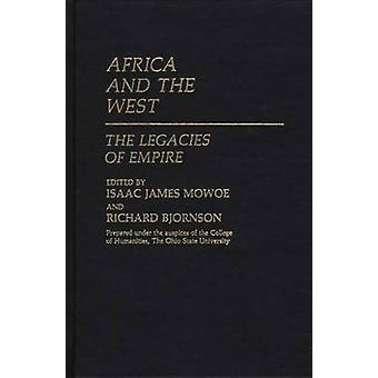 África e o oeste, os legados do império por Mowoe & Isaac