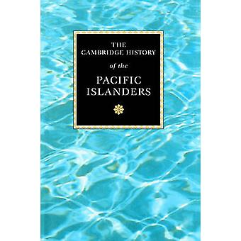 The Cambridge History of the Pacific Islanders by Meleisea & Malama