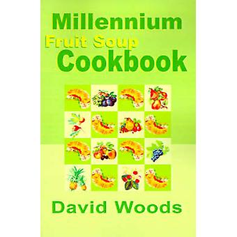 طبخ حساء الفواكه الألفية قبل وودز & ديفيد