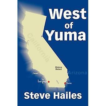 Westlich von Yuma von Hailes & Steve