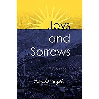 Vreugden en het verdriet door Smyth & Donald