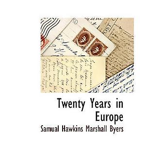 Tjue år i Europa av Byers & Samual Hawkins Marshall