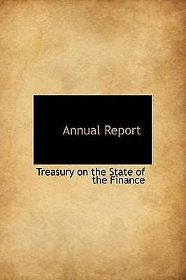 Annual Report by Treasury on the State of the Finance