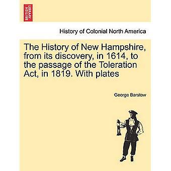 歴史のニューハンプシャー 1614 の発見から 1819 年に寛容法の成立します。バーストウ ・ ジョージによる板