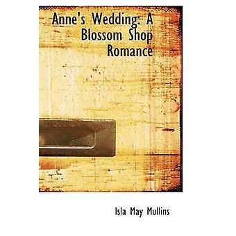 Annes une fleur de mariage boutique Romance par Mullins & Isla mai
