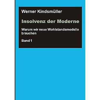 Insolvenz der Moderne par Kindsmller & Werner
