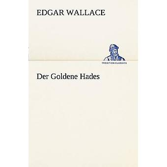 An der Goldene Hades af Wallace & Edgar