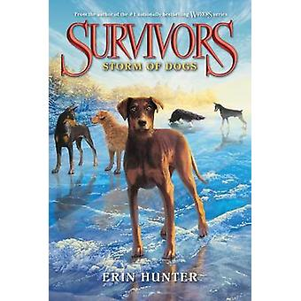 Survivors #6 - Storm of Dogs by Erin Hunter - 9780062102782 Book