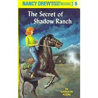 The Secret of Shadow Ranch (New edition) by C. Keene - 9780448095059