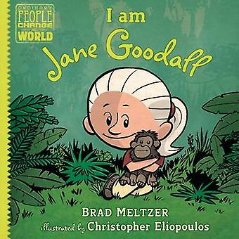 I am Jane Goodall by Brad Meltzer - Christopher Eliopoulos - 97805254