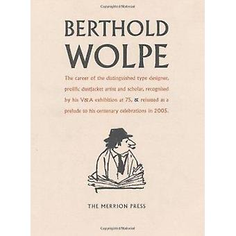 Berthold Wolpe - A Retrospective Survey (Main) by Susan Shaw - 9780571