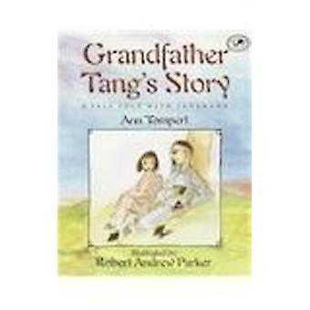 Grandfather Tang's Story - A Tale Told with Tangrams by Ann Tompert -