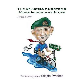 The Reluctant Doctor - 9780993260575 Book