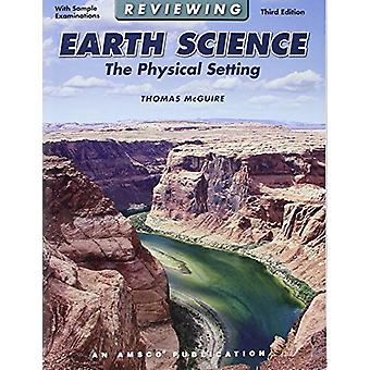 Reviewing Earth Science - Physical Setting by Professor Thomas McGuire