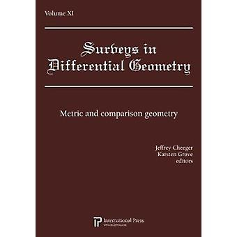 Surveys in Differential Geometry - Vol. 11 - Metric and comparison geo