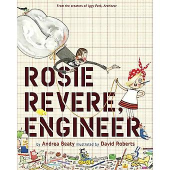 Rosie Revere Engineer (Hardcover) by Beaty Andrea