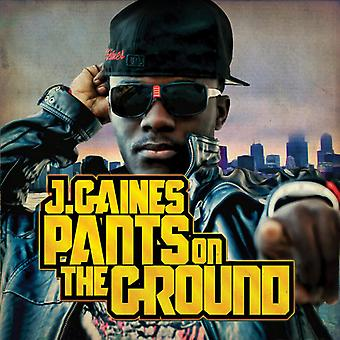 J. Gaines - Pants on the Ground [CD] USA import