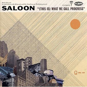 Saloon - This Is What We Call Progress [CD] USA import