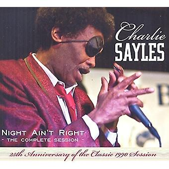 Charlie Sayles - Night Ain't Right-Complete Session-25th Aniv [CD] USA import
